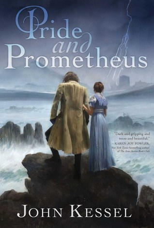 book cover: Pride and Prometheus by John Kessel