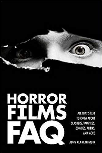 book cover: Horror Films FAQ by John Kenneth Muir