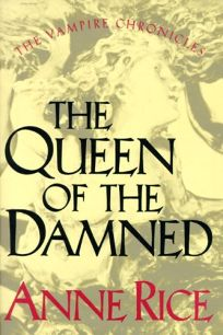 book cover: Queen of the Damned by Anne Rice