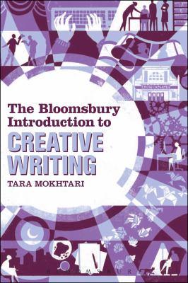 book cover: The Bloomsbury Intro to Creative Writing by Tara Mokhtari