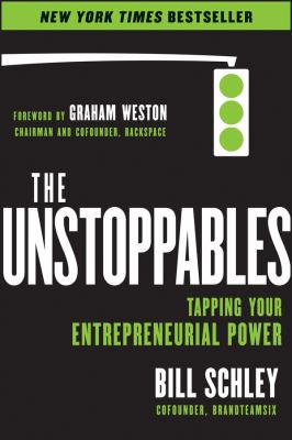 book cover: The Unstoppables by Bill Schley