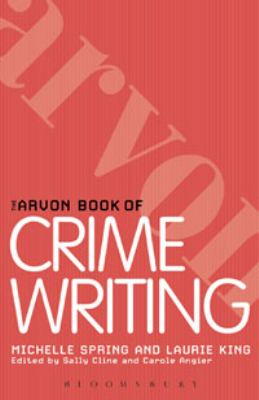 book cover: The Arvan Book of Crime and Thriller Writing by Spring and King