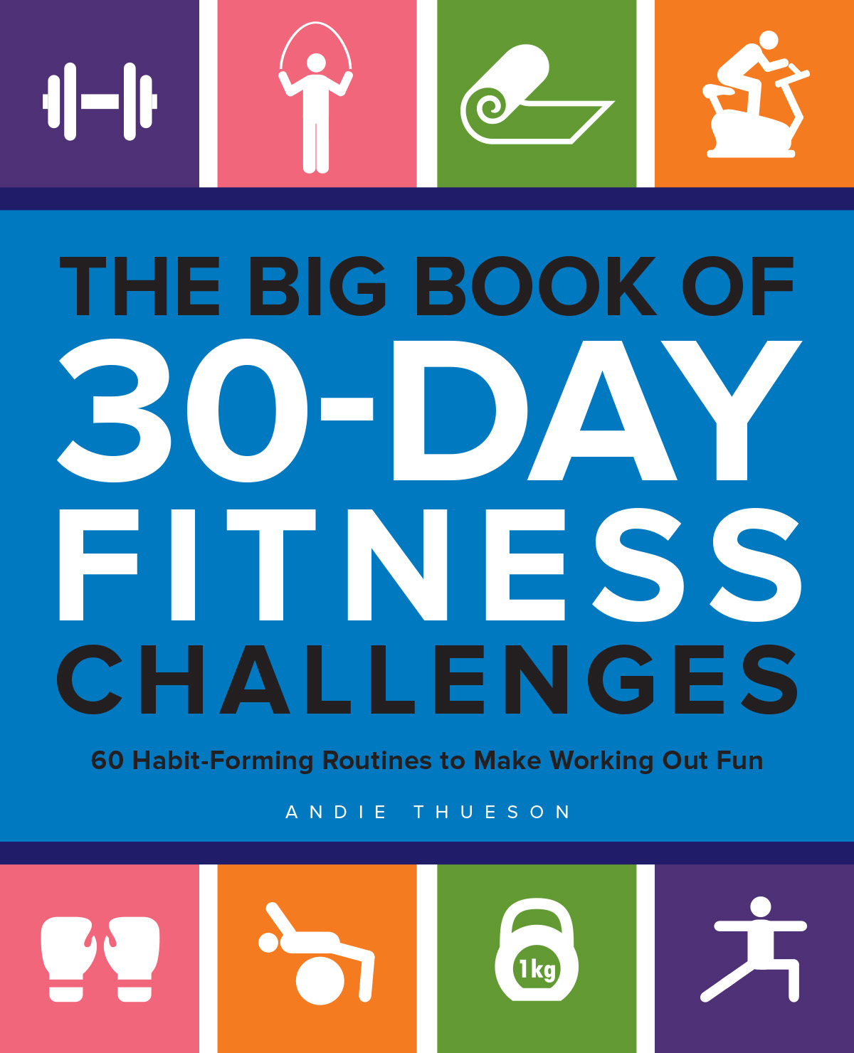 book cover: The Big Book of 30-Day Fitness Challenges by Andie Thueson