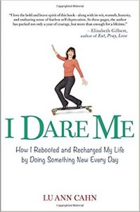 book cover: I Dare Me by Lu Ann Cahn