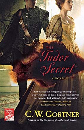 book cover; The Tudor Secret by C.W. Gortner
