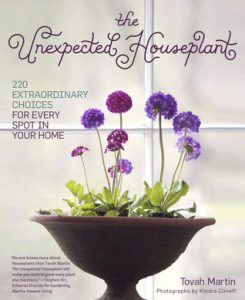 book cover: The unexpected Houseplant by Tovah Martin