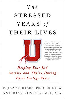 book cover: The Stressed Years of Their Lives by Hibbs and Rostain