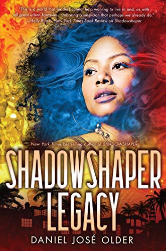 book cover: Shadowshaper Legacy by Daniel José Older