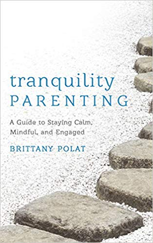 book cover: Tranquility Parenting by Brittany Polat
