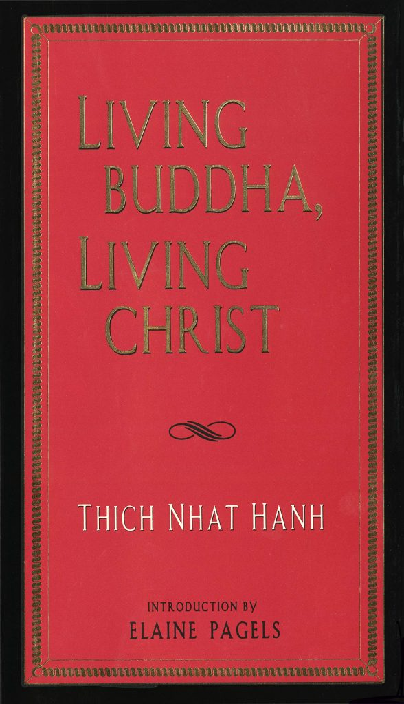 book cover: Living Buddha Living Christ by Thich Nhat Hanh