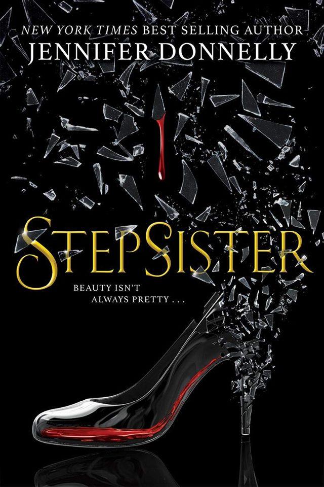 book cover; Stepsister by Jennifer Donnelly
