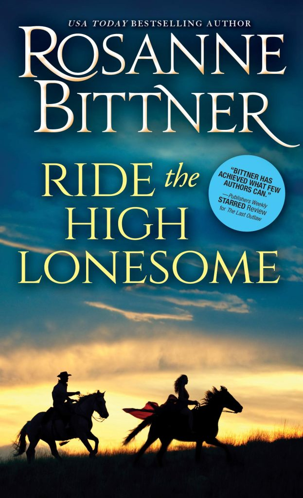 book cover: Ride the High Lonesome by Rosanne Bittner
