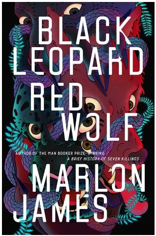 book cover: Black Leopard, Red Wolf by Marlon James