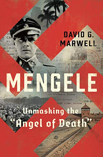 book cover: Mengele by David G. Marwell