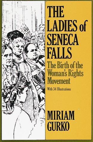 book cover: The Ladies of Seneca Falls by Miriam Gurka