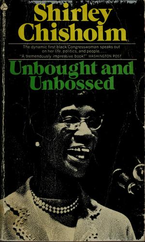 book cover: Unbought and Unbossed by Shirley Chisholm