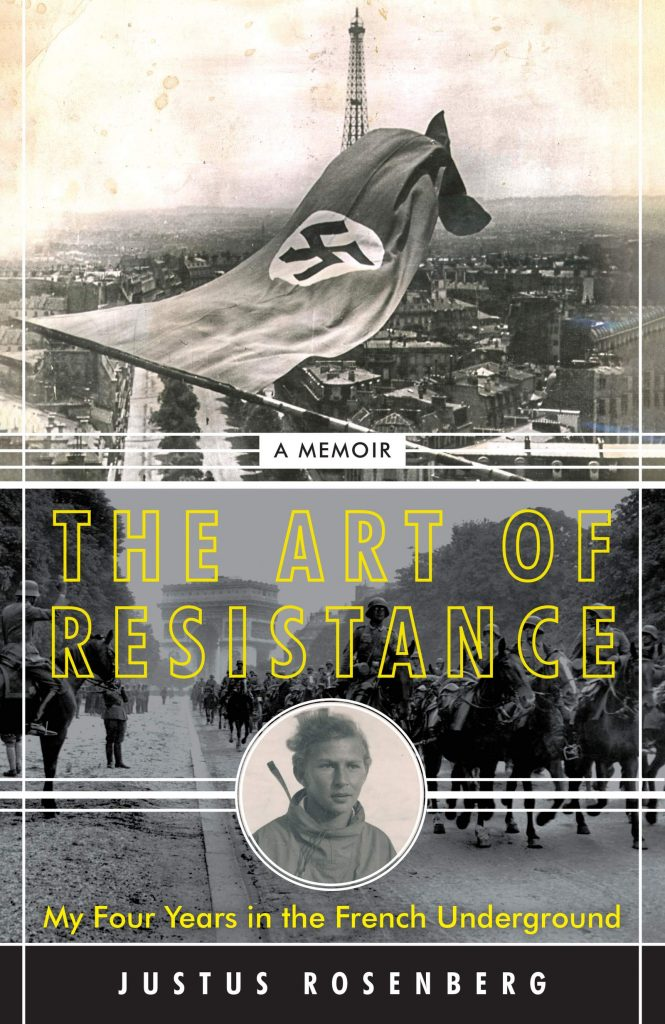 book cover: The Art of Resistance - by Justus Rosenberg