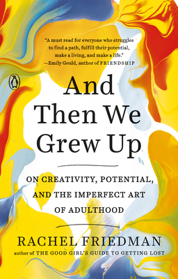 book cover: And Then We Grew Up by Rachel Friedman