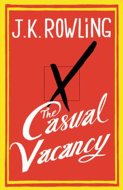 book cover: The Casual Vacancy by JK Rowling