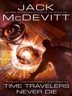 book cover: Time Travelers Never Die by Jack McDevitt
