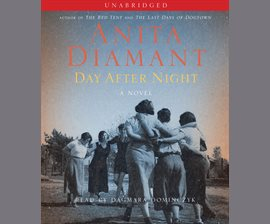 book cover: Day After Night by Anita Diamant