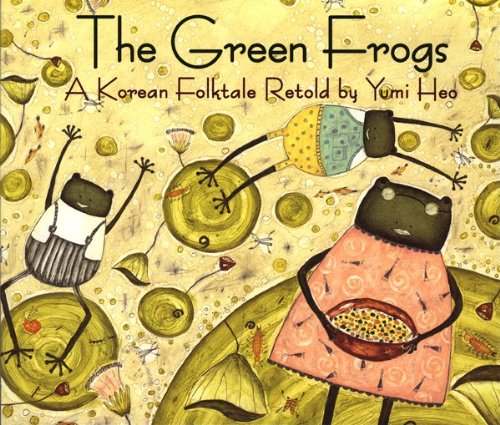 book cover: The Green Frogs by Yumi Heo