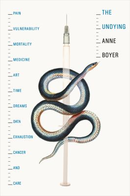 book cover: The Undying by Anne Boyer