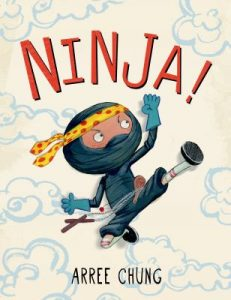 book cover: Ninja! by Arree Chung