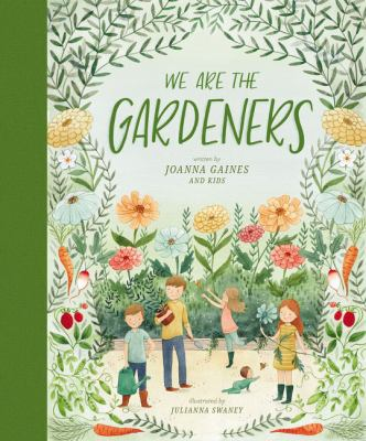 book cover: We Are the Gardeners by Joanna Gaines and Julianna Swaney