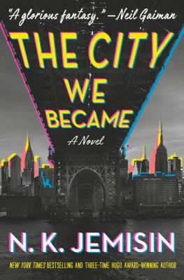 book cover: The City We Became by NK Jemisin