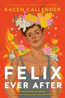book cover: Felix Ever After by Kacen Callender
