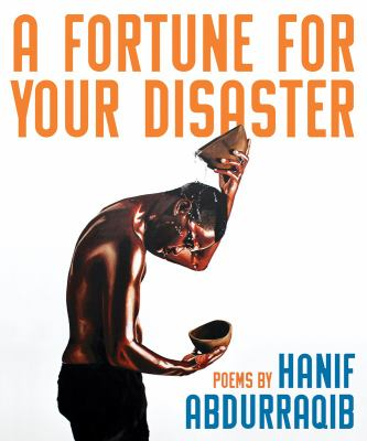 book cover: A Fortune for Your Disaster by Hanif Abdurraqib
