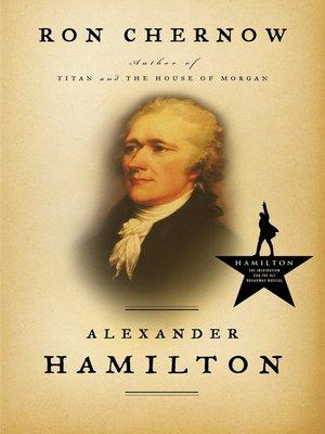 book cover: Alexander Hamilton by Ron Chernow