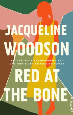book cover: Red at the Bone by Jacqueline Woodson