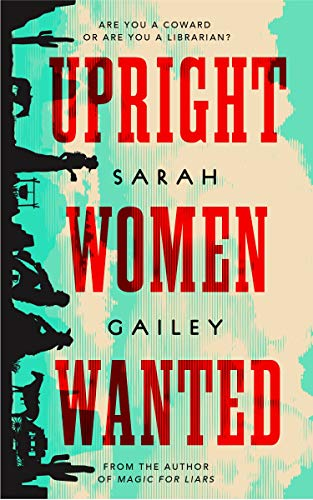 book cover: Upright Women Wanted by Sarah Gailey