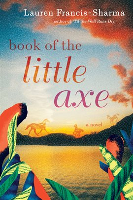 book cover: Book of the Little Axe by Lauren Francis-Sharma