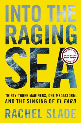 book cover: Into the Raging Sea by Rachel Slade
