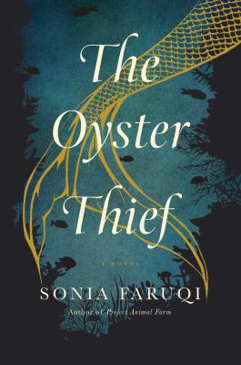 book cover: The Oyster Thief by Sonia Faruqi