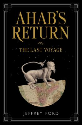 book cover: Ahab's Return by Jeffrey Ford