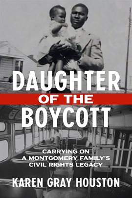 book cover: Daughter of the Boycott by Karen Gray Houston