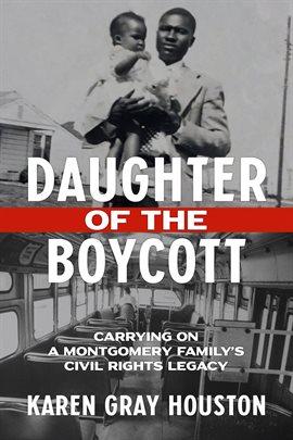 book cover: Daughter of the Boycott by Karen Gray Houston