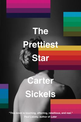 book cover: The Prettiest Star by Carter Sickels