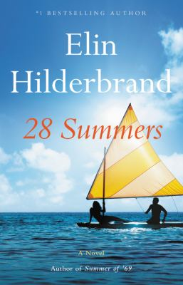 book cover: 28 Summers by Elin Hilderbrand