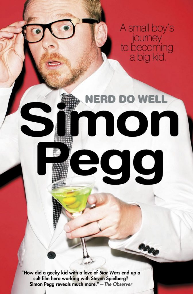 book cover: Nerd Do Well by Simon Pegg