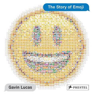 book cover: The Story of Emoji by Gavin Lucas