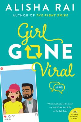 book cover: Girl Gone Viral by Alisha Rai