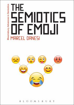 book cover: The Semiotics of Emoji by Marcel Danesi
