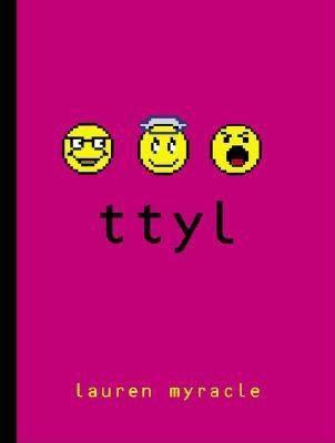 book cover: ttyl by Lauren Myracle