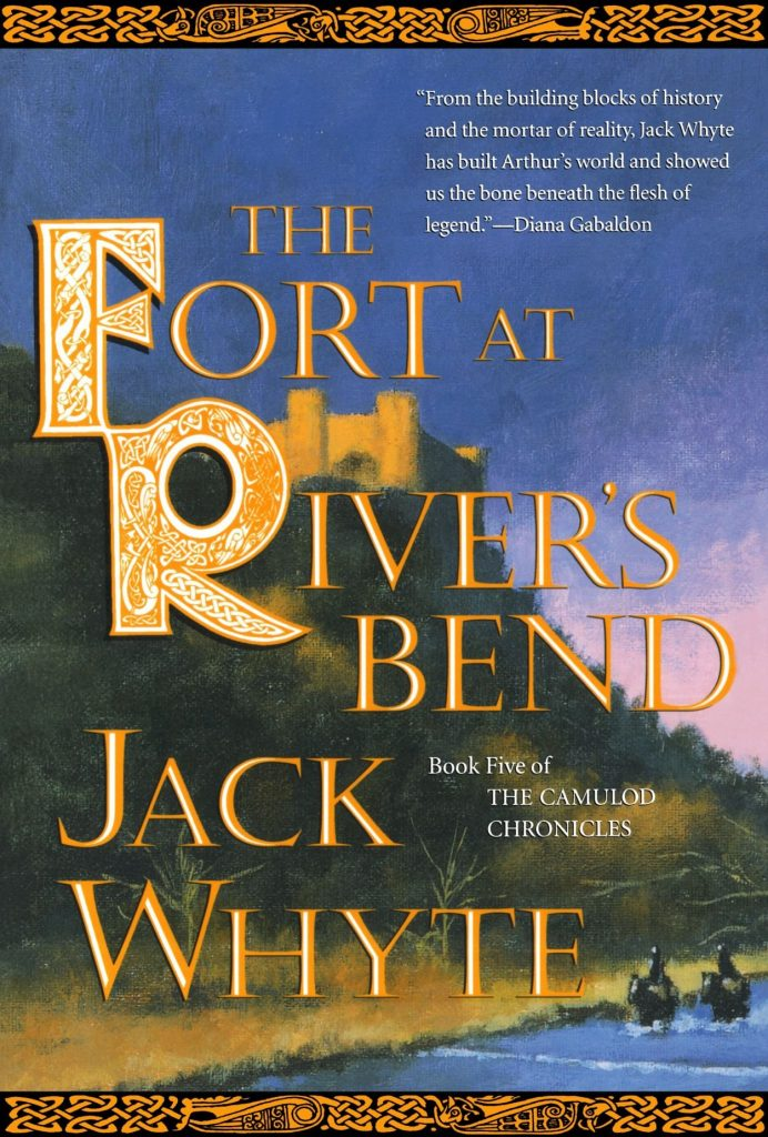 book cover: The Fort at River's Bend by Jack Whyte