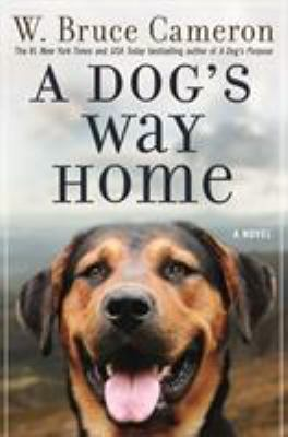 book cover: A Dog's Way Home by W. Bruce Cameron